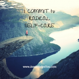 I Commit to Radical Self-Care