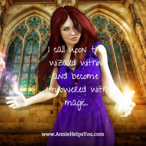 I call upon the wizard within and become empowered with magic :)