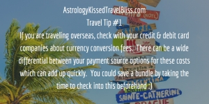 Travel Tip #1 ~ Check Currency Conversion Fees ...