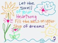 Let The Swell Of Your Heartsong Fill The Sails On Your Ship Of Dreams