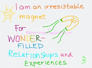I Am An Irresistable Magnet