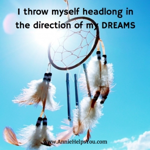 I Throw Myself Headlong in the Direction of My Dreams